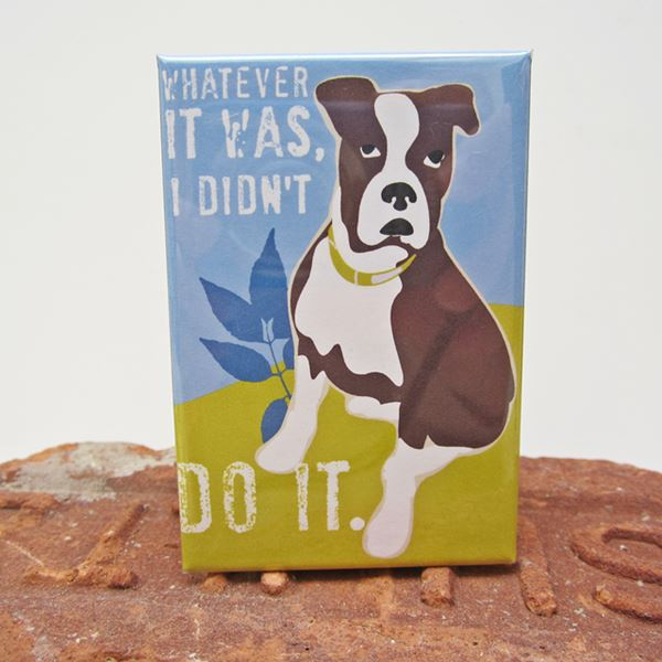 Boxer Didn\'t Do It Art Magnet