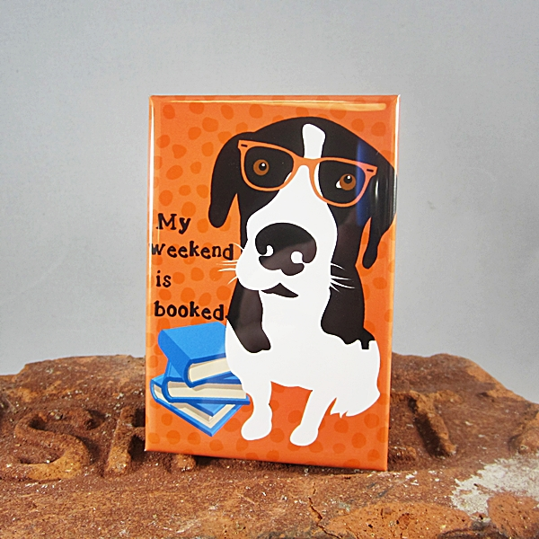 Pit Bull My Weekend is Booked Dog Art Magnet