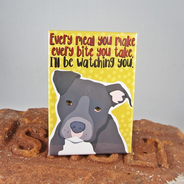 Pit Bull I\'ll be Watching You Dog Art Magnet