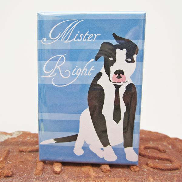 Pit Bull Mr. Right Art Magnet