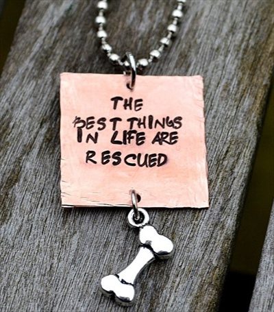 The Best Things in Life are Rescued Necklace