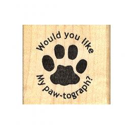 Would You Like My Paw-tograph Rubber Stamp