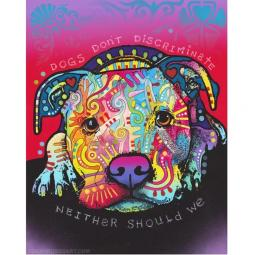 Dogs Don't Discriminate Print by Dean Russo