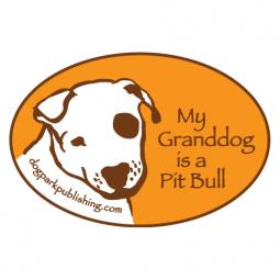 My Granddog is a Pit Bull Bumper Sticker