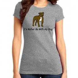 I'd Rather Be With My Dog Brindle Pit Bull Ladies T-Shirt - Grey