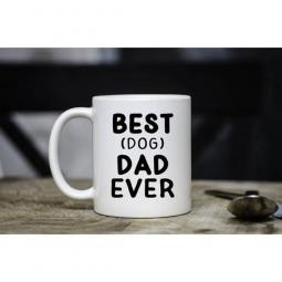 Best Dog Dad Ever Mug 15oz.