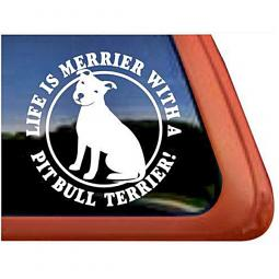 Life is Merrier with a Pit Bull Terrier Sitting Large Decal