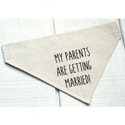 My Parents Are Getting Married Canvas Dog Bandana