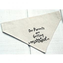 Our Parents Are Getting Married Canvas Dog Bandana