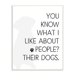 You Know What I Like About People Wall Art Plaque
