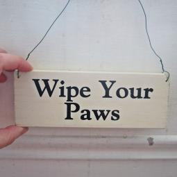 Wipe Your Paws Wooden Sign