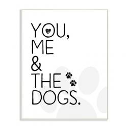 You, Me & The Dogs Wall Art Plaque