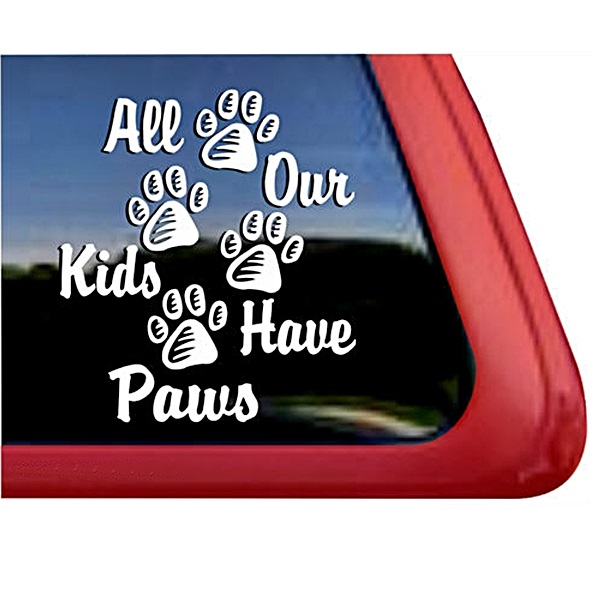 All Our Kids Have Paws Large Decal