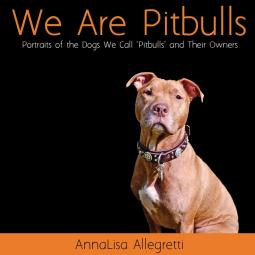 We Are Pitbulls Coffee Table Book