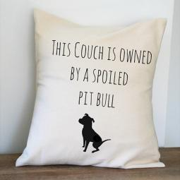 This Couch Is Owned By a Spoiled Pit Bull Canvas Pillow Cover